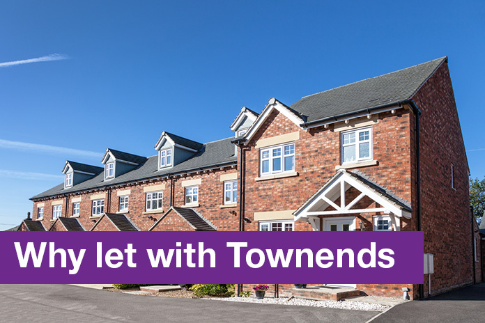 Why Let with Townends Estate