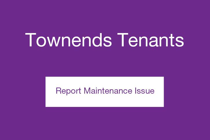Townends tenants maintenance