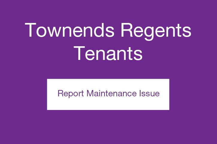 Townends regents tenants maintenance